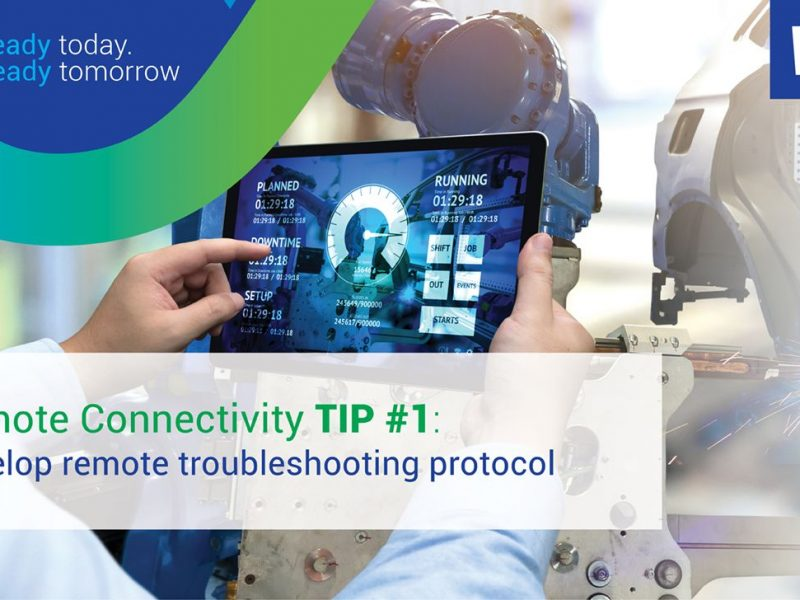 Remote Connectivity Tip #1: Develop Remote Troubleshooting Protocol