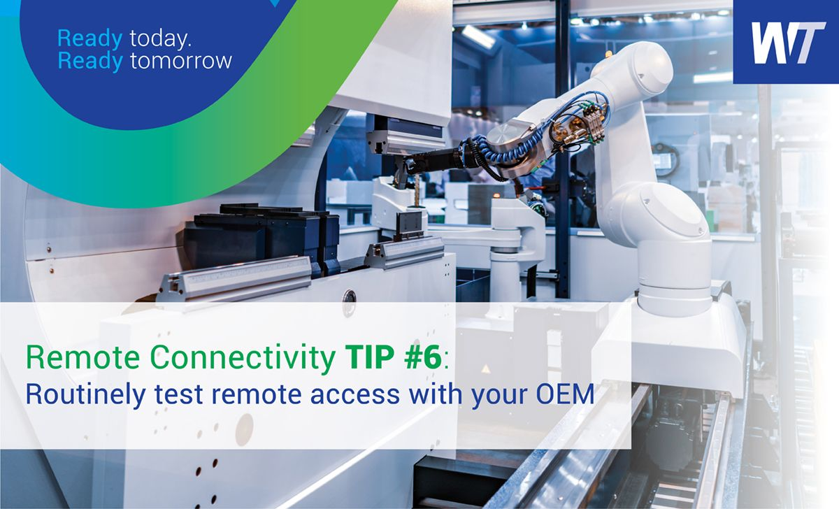 Remote Connectivity Tip #6: Routinely Test Remote Access with Your OEM